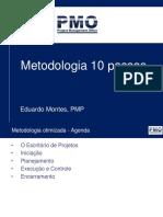 Metodologia otimizada de gerenciamento de projetos