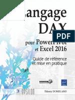 Langage DAX. pour PowerPivot. et Excel Guide de référence et mise en pratique. Langage DAX pour PowerPivot et Excel 2016