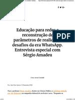 AMADEU, Sérgio - Educação Para as Redes e Reconstrução Dos Parâmetros de Realidade (Entrevista)