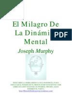 El Milagro De La Dinámica Mental - Joseph Murphy