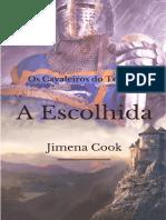01 a Escolhida Os Cavaleiros Do Tempo Jimena Cook