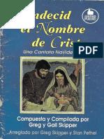 Cantata Navideña Bendecid El Nombre de Cristo