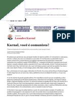 Leandro Karnal - Karnal, Você é Comunista?