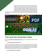 5 Hal Ajaib Pada Judi Roulette Online