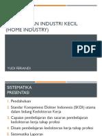 Pengamatan Industri Kecil (Home Industry)