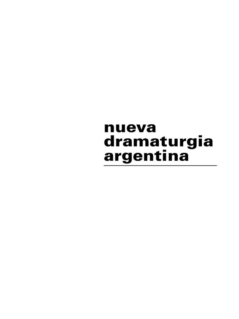 1 Nueva Nueva Dramaturgia Argentina Dramaturgia Yb7gyf6