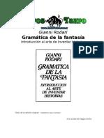 Rodari, Gianni - Gramatica de La Fantasia, Introduccion Al Arte de Inventar Historias