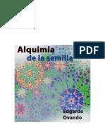 Alquimia de La Semilla. Audio-Poemario de Edgardo Ovando