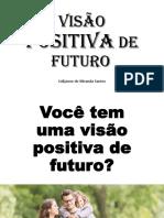Visão Positiva de Futuro