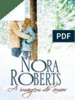 A Imagem Do Amor - Nora Roberts