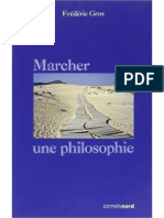 Marcher, Une Philosophie - Frederic Gros