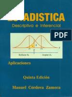 Estadistica Descriptiva e Inferencial Manuel Cordova Zamora