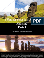 Luis Alberto Benshimol Chonchol - ¿Vale La Pena Ir a Isla de Pascua?, Parte I