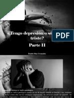 Danilo Díaz Granados - ¿Tengo Depresión o Sólo Estoy Triste?, Parte II