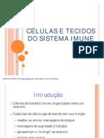extra - Células e Tecidos do Sistema Imune