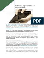 A Recessão Inflacionária, o Gradualismo e a Desindustrialização Do Brasil