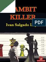 Gambit Killer - Ivan Salgado Lopez