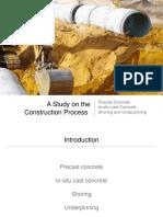 A study on construction process