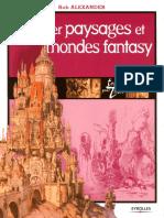Dessiner Paysages Et Mondes Fantasy-RobAlexander