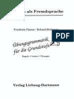 Friedrich Clamer, Erhard G. Heilmann - Übungsgrammatik Für Die Grundstufe_ Neue Rechtschreibung. Regeln - Listen - Übungen (2002, Liebaug-Dartmann Verlag)