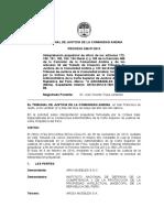EL TRIBUNAL DE JUSTICIA DE LA COMUNIDAD ANDINA, en San Francisco de Quito, a los veintiún (21) días del mes de mayo del año dos mil catorce.