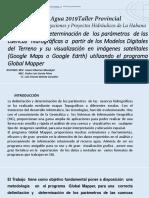 Delimitación y Determinación de Los Parámetros de Las Cuencas Hidrográficas a Partir de Los Modelos Digitales Del Terreno y Su Visualización en Imágenes Satelitles