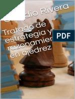 Tratado de Estrategia y Razonamiento en ajedrez - Claudio Rivera