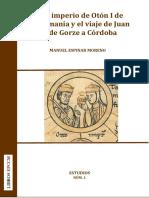 El imperio de Otón I de Alemania y el viaje de Juan de Gorze a Córdoba / MANUEL ESPINAR MORENO