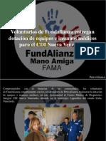 PetroAlianza - Voluntarios de Fundalianza Entregan Dotación de Equipos e Insumos Médicos Para El CDI Nueva Venezuela