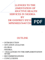 Challenges to the Implimentation of Reproductive Health Services in Nigeria