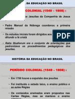 Aula 01 História Do Pensamento Pedagógico Brasileiro