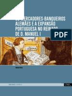 Jürgen Pohle -LIVRO- Os Mercadores-banqueiros Alemães e a Expansão Portuguesa No Reinado de D. Manuel I