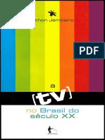 A Tv no Brasil do Século XX