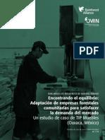 Encontrando El Equilibrio- Adaptación de Empresas Forestales Comunitarias Para Satisfacer La Demanda Del Mercado - R Alliance
