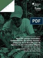 Hacia Los Paisajes Sostenibles- Fortalecimiento Del Manejo Forestal y Promoción de La Diversificación de Ingresos en Una Comunidad Indígena - R Allence