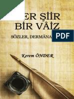 Kerem Onder Her Şiir Bir Vâiz Sözler Dermâna Hâiz 18-01-2018