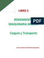 Libro 5 Rendimiento Maquinaria Carguío y Transporte