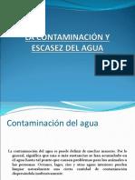 La Contaminación y La Escasez Del Agua