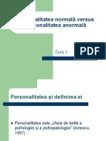 Curs 1.Personalitatea Normală Versus Personalitatea Anormală
