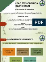1.3 Contaminantes Primarios y Secundarios