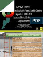 Informe Gestion Cambio Climatico 2008 2011-GCC-DCA-SCAAV-Septiembre 2011-Presentacion2
