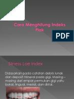 Cara Menghitung Indeks Plak