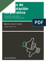 Gestión de La Reputación Corporativa Convierte Lo Que Piensan y Dicen de Ti en Tu Mejor Activo (Manuales de Gestion) - Marta Carrió Sala