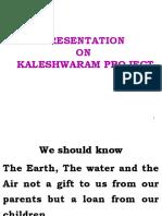 Presentation on Kaleshwaram Project on 02.02.18