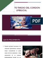 Pinzamiento Tardio Del Cordon Umbilical (1)