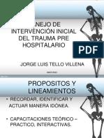 Manejo de Intervención Inicial Del Trauma Pre Hospitalario