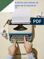 Bonus - Comment Écrire Un Roman Et Être Certain de Le Terminer