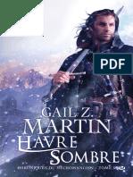 Chroniques Du Necromancien 03 H - Martin,Gail Z