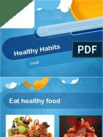 Healthy Habits Year 2