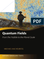 Quantum Fields From the Hubble to the Planck Scale